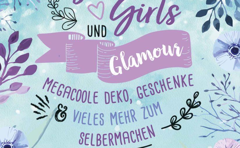 """Ab dem 17. Februar gibt es mein Buch """"Glitzer, Girls & Glamour"""" im Handel zu kaufen!"""