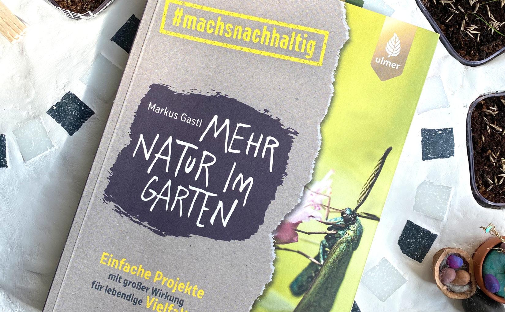 """Buchtipp: """"Mehr Natur im Garten"""""""